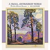 A Small Untroubled World: Gustave Baumann 2019 Wall Calendar