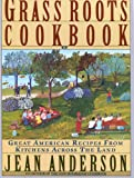 The Grass Roots Cookbook, Jean Anderson, 0385422474