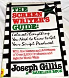 Screenwriters Guide, Joseph Gillis, 0918432812
