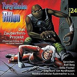 Atlan - Das Zauberhirn-Projekt (Perry Rhodan Hörspiel 24, Traversan-Zyklus 10)