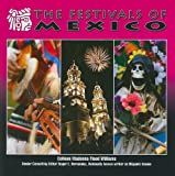 The Festivals of Mexico, Colleen Madonna Flood Williams and Rhody Cohon, 1422207242