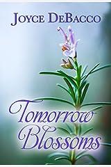 Tomorrow Blossoms Kindle Edition