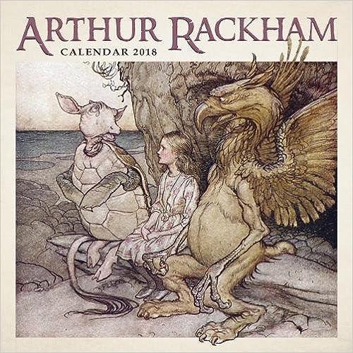 Arthur Rackham Wall Calendar 2018 (Art Calendar)