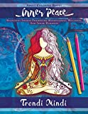 Inner Peace: Adult Coloring Books: Beautiful Images Promoting Mindfulness, Wellness, And Inner Harmony (Yoga and Hindu Inspired Drawings included)