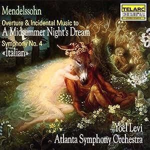 Mendelssohn: A Midsummer Night's Dream / Symphony No. 4 (Italian)