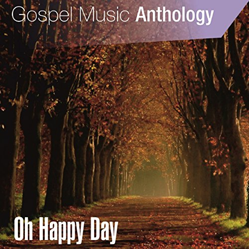 Gospel Music Anthology (Oh Hap...