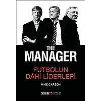 THE MANAGER FUTBOLUN DAHİ LİDERLERİ