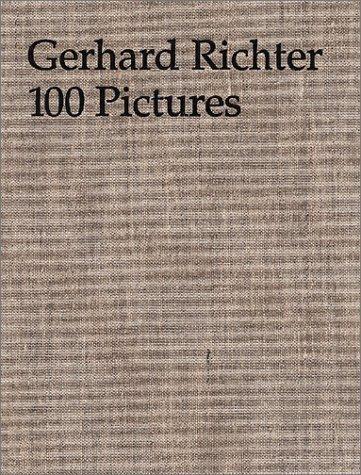 Gerhard Richter: 100 Pictures by Birgit Pelzer, Guy Tosatto (2003) Hardcover