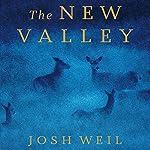 The New Valley: Novellas | Josh Weil
