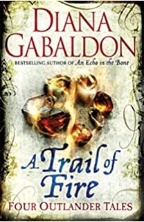 Lord john and the private matter lord john grey diana gabaldon a trail of fire fandeluxe Gallery