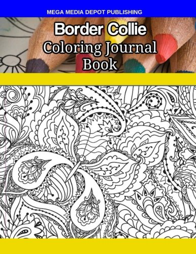 Read Online Border Collie Coloring Journal Book PDF