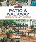 Patio and Walkway Ideas That Work, Lee Anne White, 1600854834
