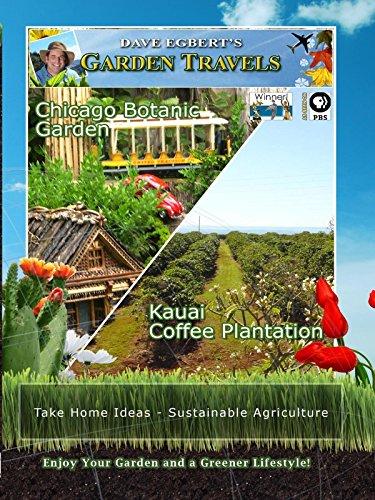 Garden Travels - Chicago Botanic Garden - Kauai Coffee