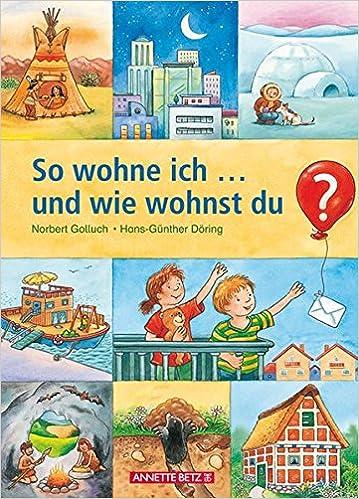 So wohne ich ... und wie wohnst du?: 9783219111590: Amazon.com: Books