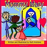 Mommy Mary, Ruth Andrews, 1494708868
