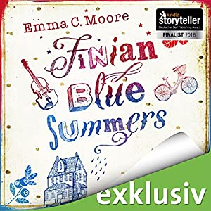 Finian Blue Summers oder: Was wir sagen, wenn wir schweigen Hörbuch