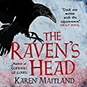 The Raven's Head Audiobook by Karen Maitland Narrated by Jonathan Keeble