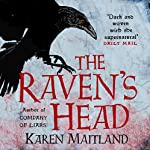 The Raven's Head | Karen Maitland