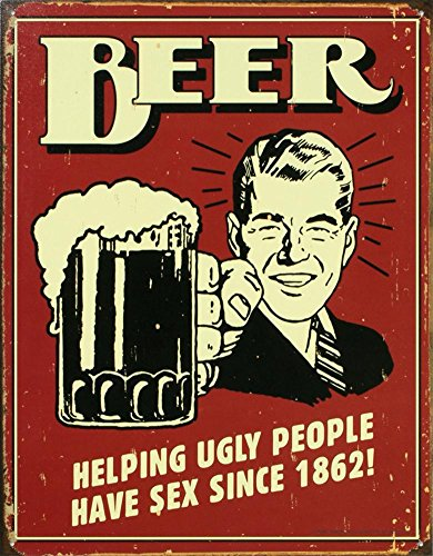 Beer Helping Ugly People Have Sex Distressed Retro Vintage Tin Sign ()