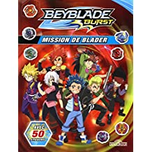 Beyblade burst - Mission de Blader: avec 50 stickers