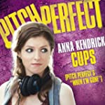 """Cups (Pitch Perfect's """"When I'm Gone""""..."""