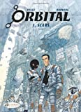 Orbital, Vol 1: Scars by Sylvain Runberg front cover