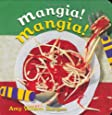 Mangia! Mangia! (World Snacks)