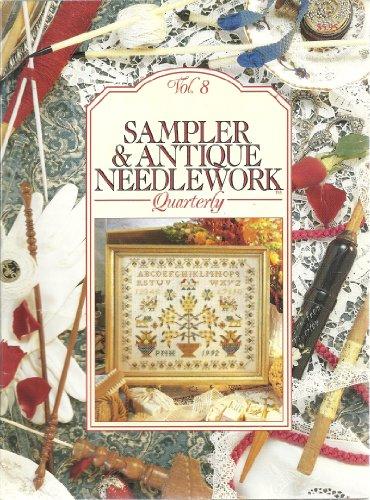 (Sampler & Antique Needlework Quarterly Vol. 8)