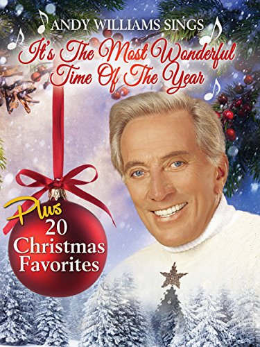Andy Williams Sing: It's the Most Wonderful Time of the Year (Most Wonderful Time Of The Year Hallmark)