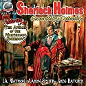 Sherlock Holmes: Consulting Detective, Volume 10 Audiobook by Aaron Smith, I.A. Watson, Greg Hatcher Narrated by George Kuch
