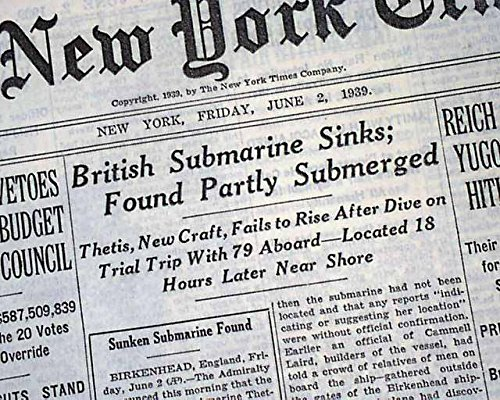 Navy Submarine Classes - HMS THETIS Royal Navy T-Class Submarine SINKING Disaster 1939 Old Newspaper THE NEW YORK TIMES, June 2, 1939