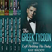 The Greek Tycoon, Books 1-5 Bundle: A Billionaire New Adult Short Story Series: The Greek Tycoon Bundled Collection | Kay Brody