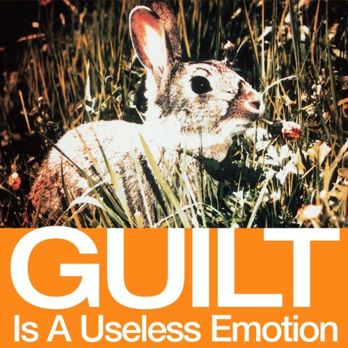 Guilt Is A Useless Emotion [US...