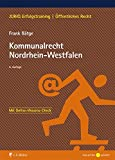 Kommunalrecht Nordrhein-Westfalen (JURIQ Erfolgstraining)