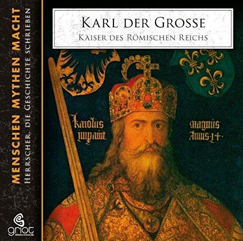 Karl der Große (Menschen Mythen Macht)