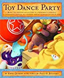 Toy Dance Party (Toys Go Out)