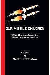 Our Missile Children Paperback