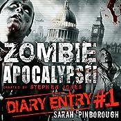 Zombie Apocalypse Diary Entry #1   Sarah Pinborough