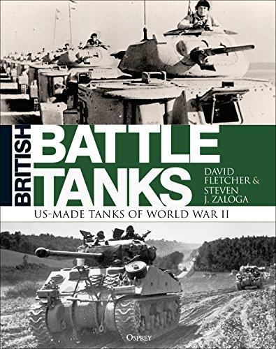 Modern Battle Tanks - British Battle Tanks: American-made World War II Tanks
