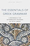 The Essentials of Greek Grammar: A Reference for Intermediate Readers of Attic Greek (Oklahoma Series in Classical Culture Series)