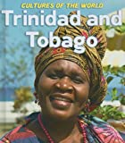 Trinidad and Tobago (Cultures of the World)