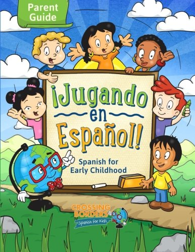 Jugando en Espanol!: Spanish for Toddlers  [Borders, Crossing] (Tapa Blanda)