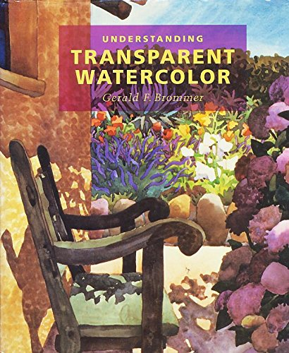 Understanding Transparent Watercolor (Collage Techniques A Guide For Artists And Illustrators)