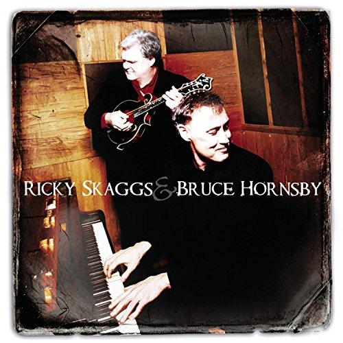 Ricky Skaggs Songs (Ricky Skaggs & Bruce Hornsby)