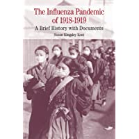 The Influenza Pandemic of 1918-1919 (The Bedford Series in History and Culture)