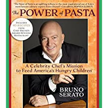 The Power of Pasta: A Celebrity Chef's Mission to Feed America's Hungry Children