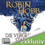 Die vergessene Stadt (Zauberschiffe 5) | Robin Hobb