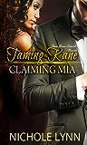 Taming Kane, Claiming Mia: A BWWM Romance (Kane and Mia Book 1)