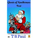 Ghosts of Noodlemass Past: A Holiday Tale from the Athena Lee Universe