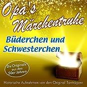 Brüderchen und Schwesterchen (Opa's Märchentruhe) |  N.N.